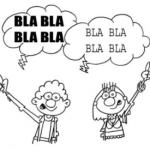 """Muito """"blá…blá…blá…"""" pouca ação!"""